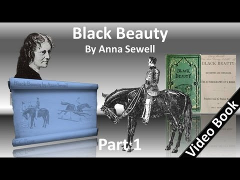 Part 1 - Black Beauty Audiobook by Anna Sewell...