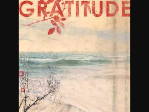 Gratitude - Begin Again
