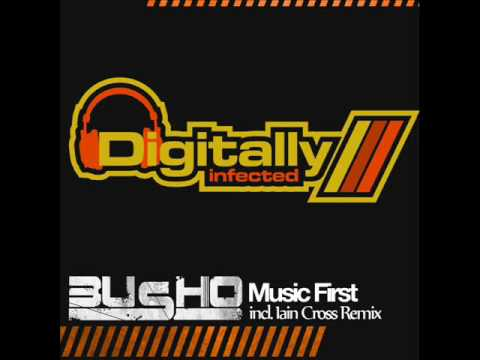 Busho - Music First (Original Mix)
