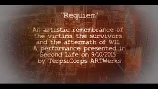 "☼""Requiem"" an artistic remembrance of the victims, the survivors and the aftermath of 9/11."
