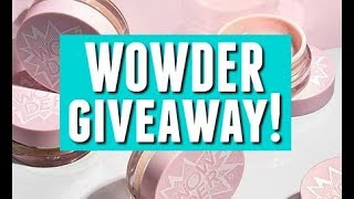 Announcing My WOWDER GIVEAWAY! OPEN NOW!