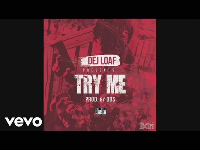 Dej Loaf - Try Me (Audio)
