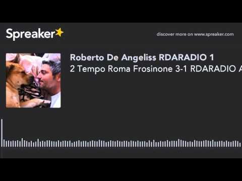 2 Tempo Roma Frosinone 3-1 RDARADIO AUDIO SPORT NEWS G TIMPANO (creato con Spreaker)