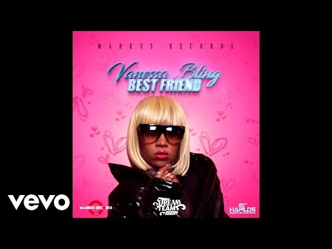 Vanessa Bling - Best Friend