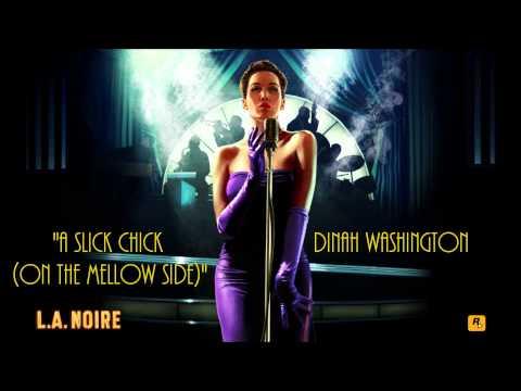 L.A. Noire: K.T.I. Radio - A Slick Chick On the Mellow Side - Dinah Washington