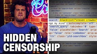 REVEALED: YouTube's NEW, Hidden Censorship Tactics | Louder with Crowder