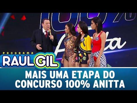 Mais uma etapa do Concurso 100% Anitta | Programa Raul Gil (29/04/17)