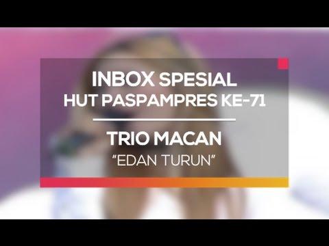 Trio Macan - Edan Turun (Inbox Spesial HUT Paspampers ke-71) thumbnail