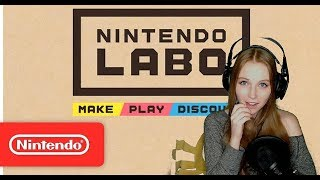 NINTENDO LABO FIRST LOOK REACTION - 01.17.18