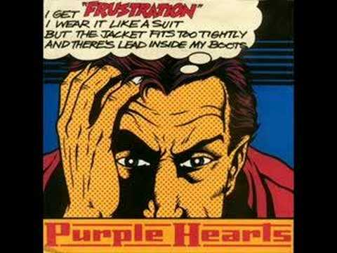 Purple Hearts - Frustration