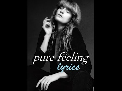 Florence The Machine - Pure Feeling