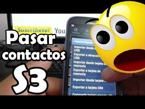 como Pasar contactos del Teléfono a SIM android samsung galaxy s3 español
