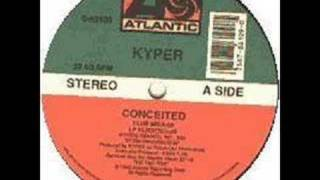 KYPER - Conceited (orig club mix)