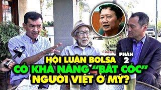 """Hội luận Bolsa vụ Trịnh Xuân Thanh (2): Hậu quả ngoại giao? """"Bắt cóc"""" người Việt ở Mỹ?"""