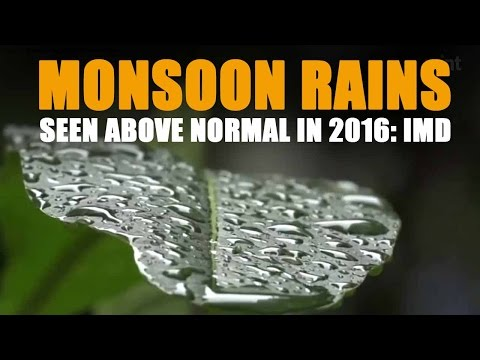 Monsoon rains seen above normal in 2016: IMD