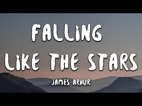 James Arthur - Falling Like The Stars (Lyrics)