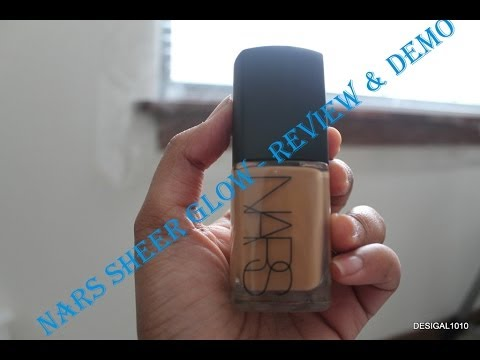 Nars Sheer Glow Foundation Review & Demo - Indian/Tan/Olive skin tone