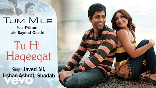 download lagu Tu Hi Haqeeqat -   Song  Tum gratis