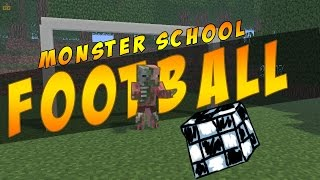 Monster School - Football [MineCraft Animation]