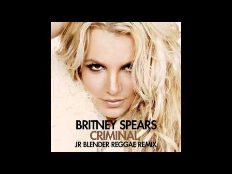 Britney Spears - Criminal (jr Blender Reggae Remix) video