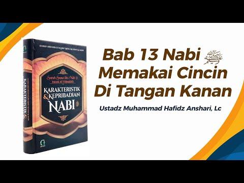 BAB 13 NABI ﷺ MEMAKAI CINCINDITANGAN KANAN -Ustadz Muhammad Hafizd Anshari hafizhahullah