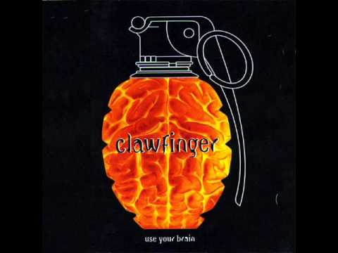 Clawfinger - What Are You Afraid Of