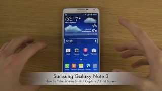 How To Take Samsung Galaxy Note 3 Screen Shot / Capture / Print Screen