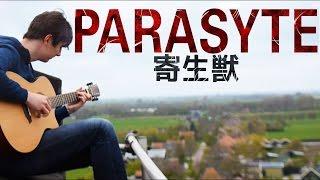 Parasyte OP1 - Let Me Hear - Fingerstyle Guitar Cover ???