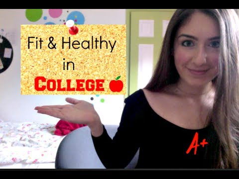 Staying Fit & Healthy in College!