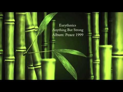 Eurythmics - Anything But Strong