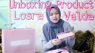 Unboxing Product | LOSRAVELDA Boutique