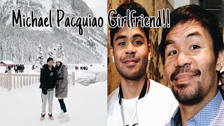 MICHAEL PACQUIAO GIRLFRIEND | BOTO SINA MANNY PACQUIAO AT JINKEE PACQUIAO!