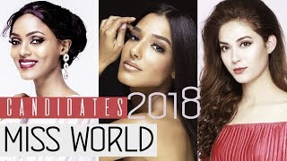 ALL CANDIDATES OF MISS WORLD 2018 -  Who's Your Favorites?