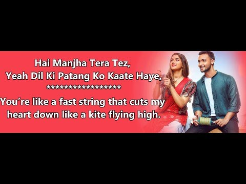 Manjha Song Lyrics English Translation, Aayush Sharma, Vishal Mishra