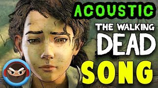 "The Walking Dead SONG ""After the End of the World"" (Acoustic)"