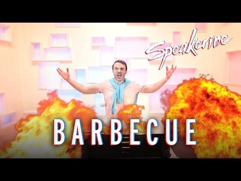 Barbecue - Speakerine