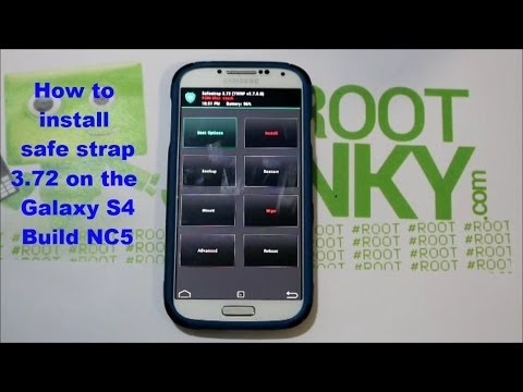 How to install Safe Strap 3.72 on the Galaxy S4 Kitkat NC5 build