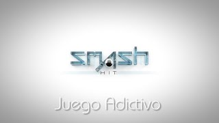 Juego 100% Adictivo - Smash Hit (Android)