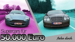 Supercars für 50.000Euro? Bentley Continental GT VS Aston Martin V8 | Fahr doch