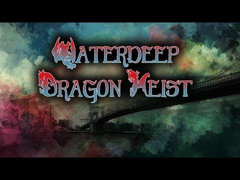 Waterdeep: Dragon Heist Ep 7 - The Hidden Dragon