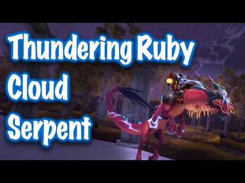 Jessiehealz - Thundering Ruby Cloud Serpent Mount Guide (World of Warcraft)