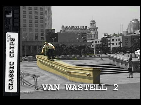 Van Wastell Skateboarding Classic Clips #264 Part 2 China