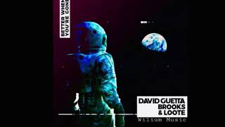 David Guetta Brooks Loote Better When You Re Gone Official Audio
