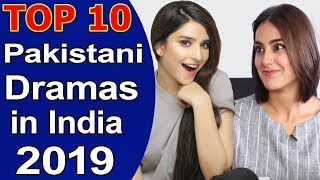 Top 10 Hit Pakistani Dramas in India 2019 List