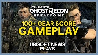 Ghost Recon Breakpoint: 100+ Gear Score Stream 10/4 | Ubisoft [NA]