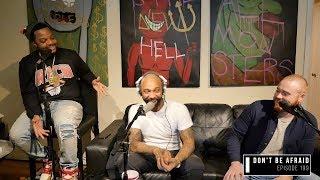 The Joe Budden Podcast Episode 199 Don 39 T Be Afraid