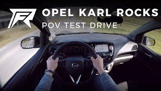 2018 Opel Karl Rocks 1.0 - POV Test Drive (no talking, pure driving)