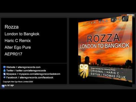 Rozza – London to Bangkok (Haris C Remix)