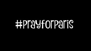 PRAY FOR PARIS | Kobusjulia