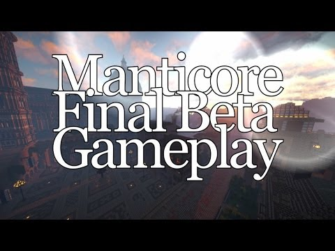 Manticore! First 2014 Gameplay TRAILER!